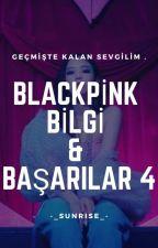 Blackpink bilgiler ve başarılar 4 by stars_soil__