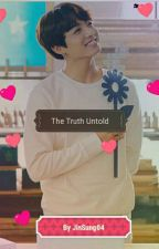 The Truth Untold || JJK by jinsung04