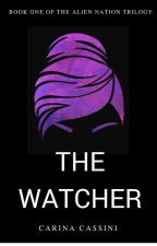 The Watcher [Alien Nation #1] by CarinaHelix