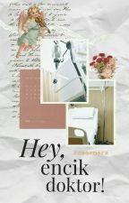 Hey, encik doktor!  by Nurinirdinaz