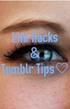 Life Hacks and Tumblr Tips♡ by EmilyFitz8