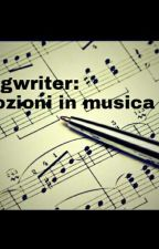 Songwriter: emozioni in musica by ST_HP_FW_CH