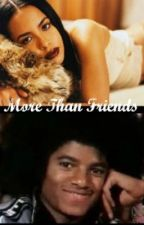 MJ Story: More Than Friends by PennyloaferPrincess