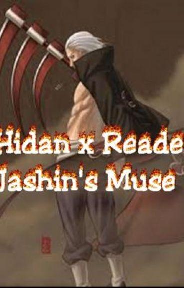 Jashin's Muse - Hidan Love Story (Reader Insert)