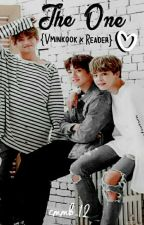 """""""The One"""" {VMinKook × Reader} (On Hold)  by cmmb_12"""