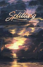 [Fanfiction - 12 chòm sao] Splitting by denish_012