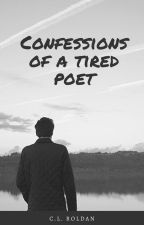 Confessions of a Tired Poet by clroldan