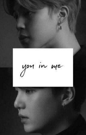 You in Me ㅡMy by _honeysky