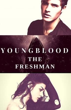 Youngblood: The Freshman by BardConstantine