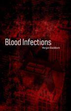 Blood Infections by ActualFanficSatan