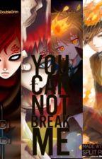 You Can Not Break Me by DoubleGrim