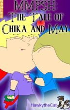 MMPSH: The Tale of Chika and May by HawkytheCat