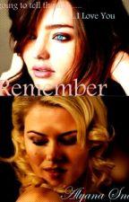 Remember (GirlxGirl) Watty Winner by SkylarJapera