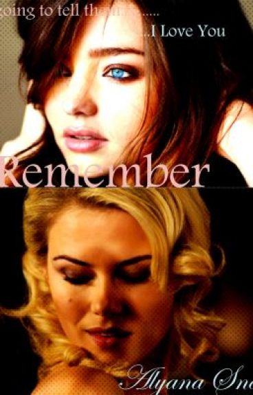 Remember (GirlxGirl) Watty Winner
