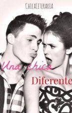 Una Chica Diferente by ChicaLiteraria