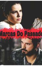 Marcas Do Passado - As Aventuras De Poliana  by vondyoficial