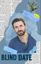 Blind Date {A Chris Evans Fanfiction} by shriekening