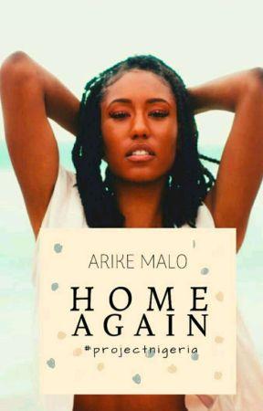 HOME AGAIN by Arike_malo
