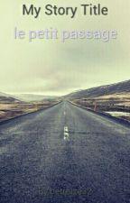 le petit passage by betreize32