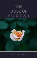 The Book of Poems by SquashedBug