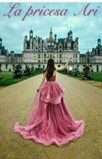 la princesa Ari by lukrefer234