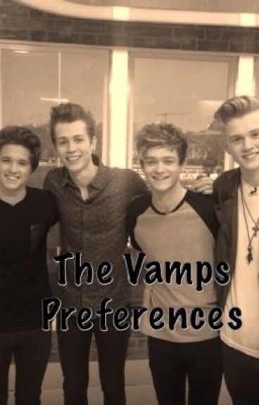 The Vamps Preferences