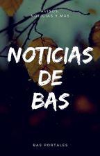 Noticias de Bas by Hagastian