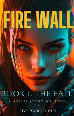 Fire Wall by RiverGardenGirl