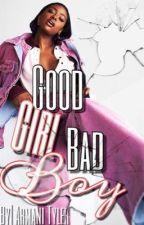 Book One: Good Girl Bad Boy by kaleese_