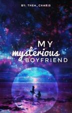 My Mysterious Boyfriend  by Thea_charis