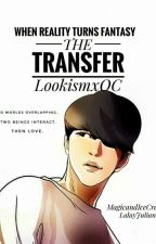 THE TRANSFER (Lookism Funfic) by MagicandIceCream