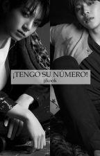 ¡Tengo Su Número! - [Jikook] P A U S A D A by mxrixfe27
