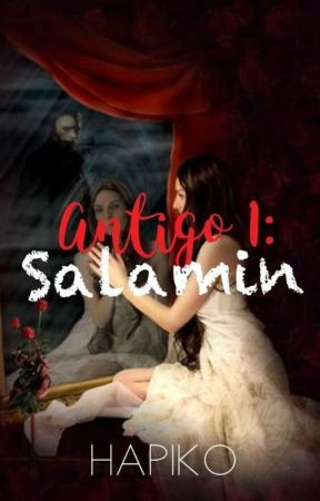 Antigo: SALAMIN - Series 1 (Completed) by hapiko3