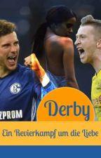 Derby - Ein Revierkampf um die Liebe by Prinzessin_Flanke