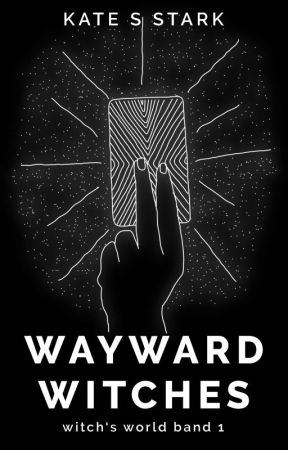 Wayward Witches by KateSStark