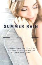 Summer Rain (Proses Penerbitan)  by Rositi92