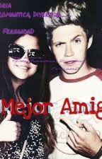 Mi Mejor Amigo ( Niall Y Tu ) by FernandaD4