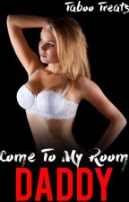 Come to my room DADDY by manalir
