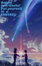 Anime One-shots by Seresuri13