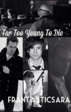 Far Too Young To Die (Ryden) by frantasticsara