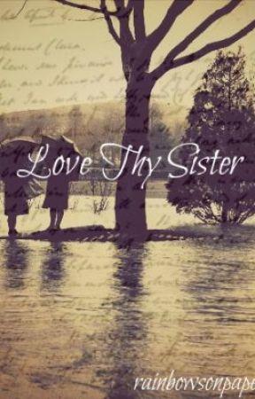 Love Thy Sister (Lesbian Story) by KimNCRosina