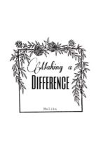 Making a difference by sabrina_central