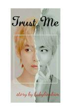 Trust Me by BabylionKim