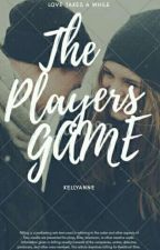 The Players Game by WilliamEyelash