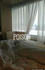 poison by NadineMarcelaSaliseV