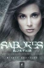 Sabores Mortais by Bia_Carvalho_Autora