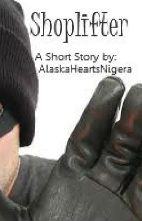 Shoplifter - Short Story - On Hold, Sorry. by AlaskaHeartsNigeria