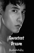 Sweetest Dream by ArabellaRey