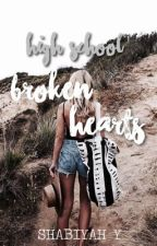 high school: broken hearts || BOOK 3 ✔ by mxnlightshabii