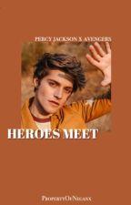 Heroes meet, Percy Jackson x Avengers  by PropertyOfNeganx